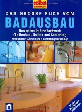 [pdf]Das grosse Buch vom Badausbau: Das aktuelle Standardwerk für Neubau, Umbau und Sanierung_3811810316_drbook.pdf
