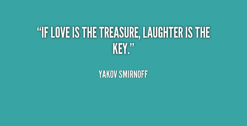 Quotes About Love And Laughter 123 Quotes