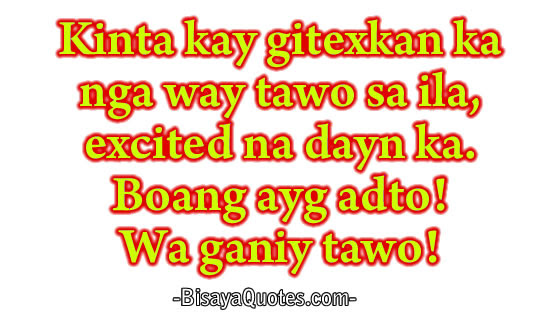 Quotes About Happiness Bisaya 25 Quotes