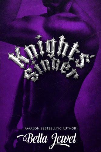Knights' Sinner (The MC Sinners #3) by Bella Jewel