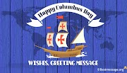 Happy Columbus Day (USA) Greeting Messages, Wishes and Quotes 2020