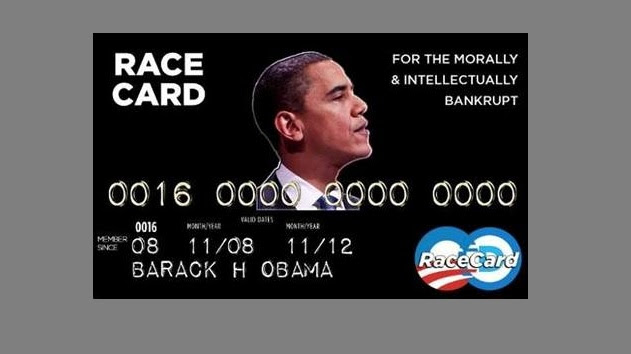 http://drrichswier.com/wp-content/uploads/obama-race-card.jpg