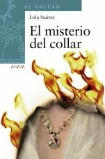 El misterio del collar Lola Suárez