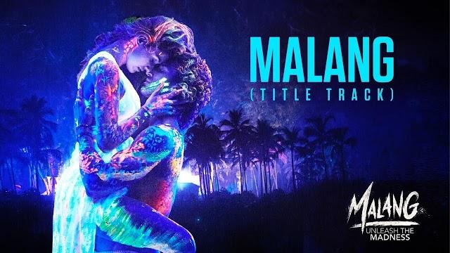 Malang-lyrics in hindi // new hindi movies Malang // malang movies song