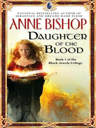 Book Review: Daughter of the Blood, By Anne Bishop Cover Art