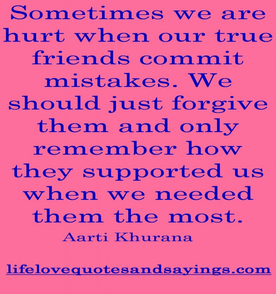 Quotes About Forgiving Friends 26 Quotes