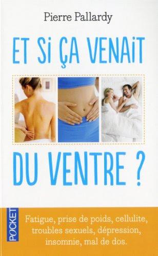 """"""" Et si ça venait du ventre ? """" de Pierre Pallardy - Poison quotidien #1 : LE GLUTEN ( suite et fin )"""