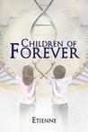 Children of Forever (Forever 03)