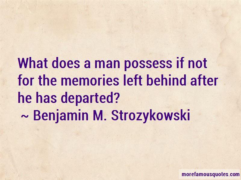Quotes About Memories Left Behind Top 21 Memories Left Behind