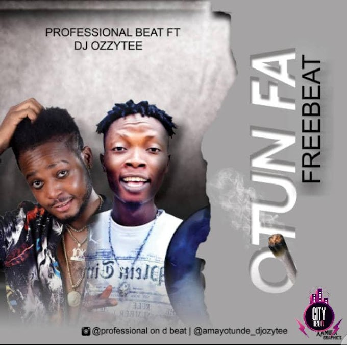 [Freebeat] Professional Beat ft. DJ Ozzytee — Otun Fa Freebeat