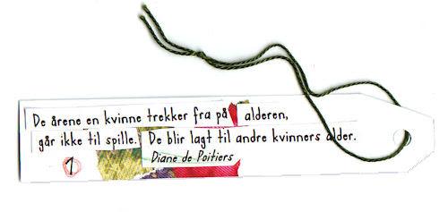 #1:: trekk :: De årene en kvinne trekker fra på alderen, går ikke til spille. De blir lagt til andre kvinners alder.~ Diane de Poitiers