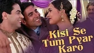 Kisise Tum Pyar Karo Song Download