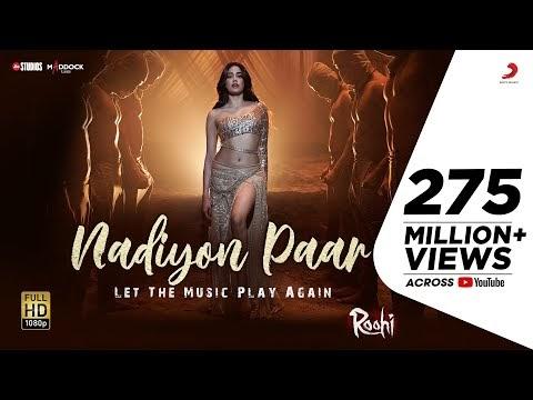 Nadiyon Paar Lyrics – Roohi | Let The Music Play Again