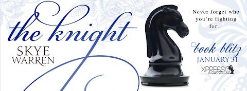 The Knight by Skye Warren #BookBlitz + GIVEAWAY