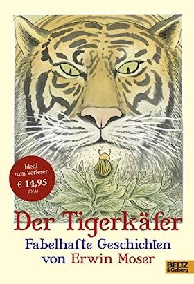 [pdf]Der Tigerkäfer: Fabelhafte Geschichten_3407820216_drbook.pdf