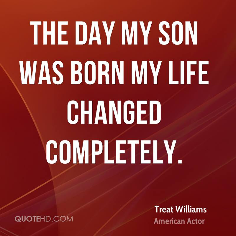 The Best My Son Is My Life Quotes Soaknowledge