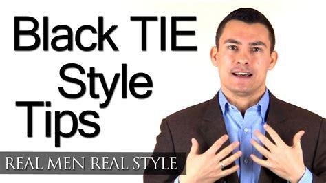 wear  tuxedo black tie style tips mens formal