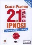 21 Giorni di Ipnosi - Cofanetto 7 CD con Manuale