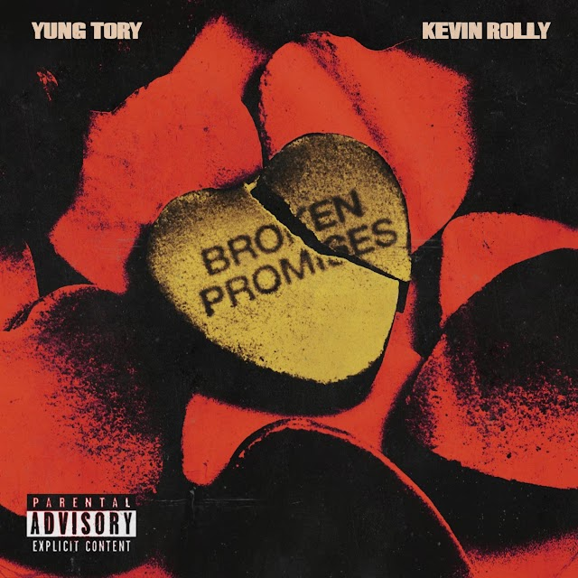 Yung Tory & Kevin Rolly - Broken Promises (Explicit) - Single [iTunes Plus AAC M4A]
