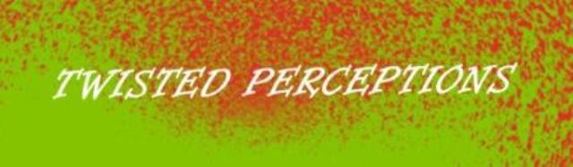 Twisted Perceptions