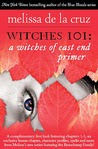 Witches 101: A Witches of East End Primer