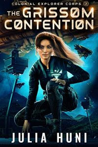 The Grissom Contention by Julia Huni