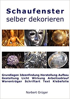 Ambitious and combative schaufenster dekorieren tipps - Schaufenster dekorieren ideen ...