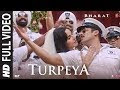 Turpeya song - Bharat Lyrics In English & Hindi | Turpeya Lyrics In English & Hindi Bharat (2019)