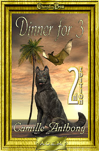 Agency of Extraordinary Mates: Dinner for Three by Camille  Anthony