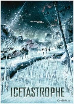 Baixar Filme Catástrofes do Gelo   Dublado Download
