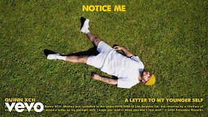 Notice Me Lyrics - Quinn XCII ~ LYRICGROOVE