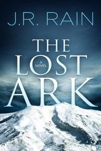 The Lost Ark by J. R. Rain
