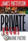 Private Vegas by James PattersonandMaxine Paetro