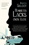 Rebecca Skloot: Henrietta Lacks örök élete