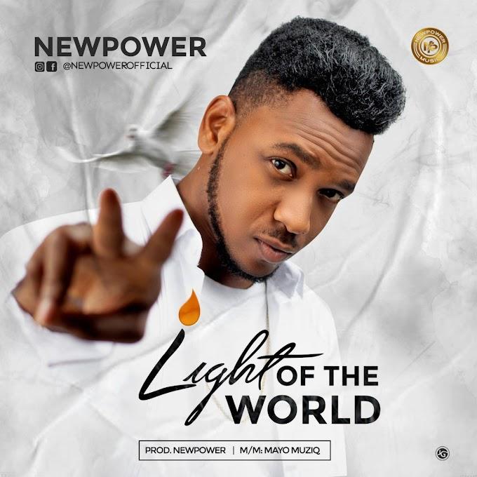 Newpower - Light Of The World