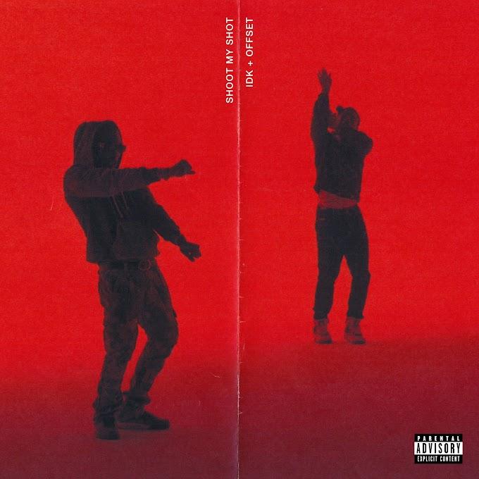 IDK & Offset - SHOOT MY SHOT - Single [iTunes Plus AAC M4A]