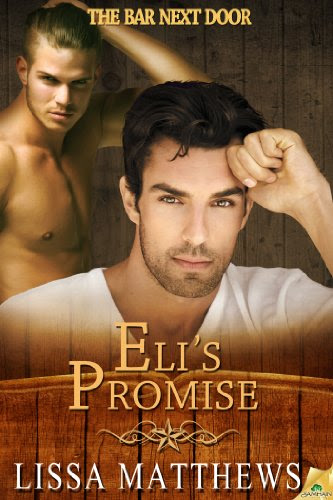 Eli's Promise (The Bar Next Door) by Lissa Matthews