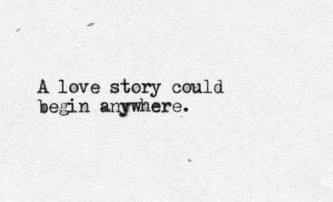 Quotes About Love Story 422 Quotes