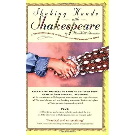 Summary -> Shaking Hands With Shakespeare A Teenagers Guide To