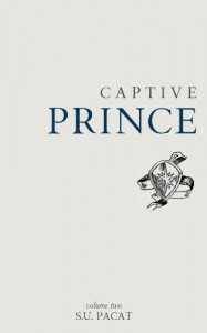 Captive Prince: Volume Two - S.U. Pacat, C.S. Pacat