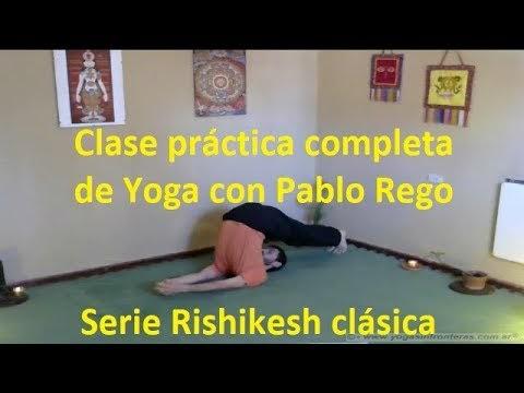 Video: Clase completa de Yoga - Serie Rishikesh - Práctica con Pablo Rego