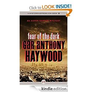 Fear of the Dark: An Aaron Gunner Mystery