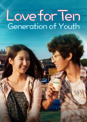 Love for Ten: Generation of Youth - Season 1