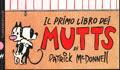 Il primo libro dei Mutts edizioni Baldini e Castoldi