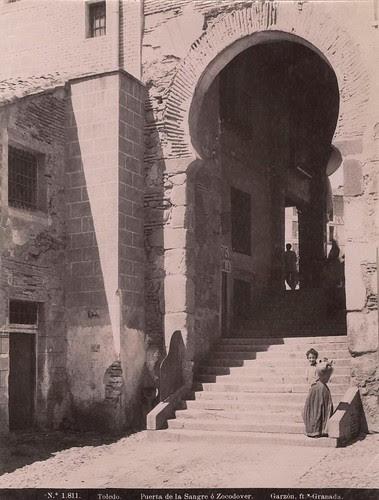 Arco de la Sangre (Toledo) a finales del siglo XIX. Fotografía de Rafael Garzón