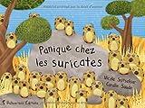 Panique chez les suricates par Nicole Snistelaar