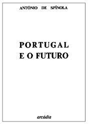 Spínola - Portugal e o Futuro