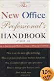 Click for The New Office Professional's Handbook: How to Survive and Thrive in Today's Office Environment