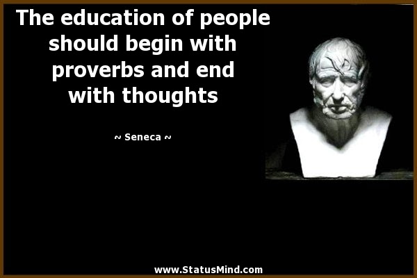 The Education Of People Should Begin With Proverbs Statusmindcom