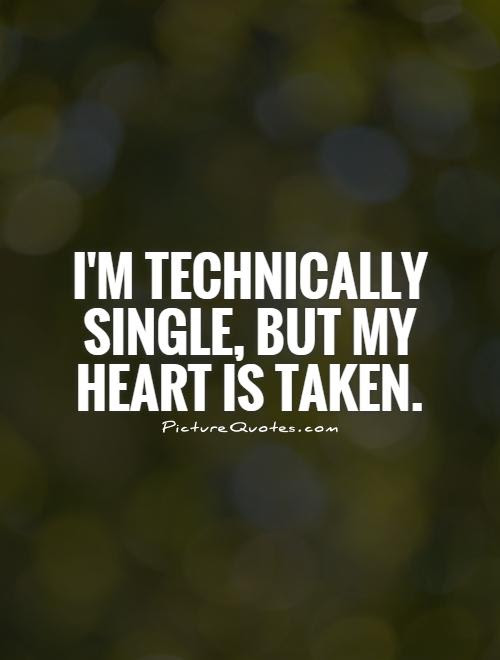 Quotes About Your Heart Being Taken 16 Quotes